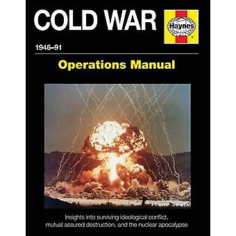 Cold War Operations Manual - 1946-91 by Pat Ware - 9781785210532 Book
