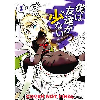Haganai-ik heb niet veel vrienden-vol. 3 door Yomi Hirasaka-Itachi