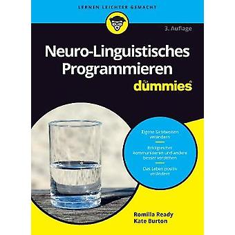 Neuro-Linguistisches Programmieren fur Dummies by Romilla Ready - Kat