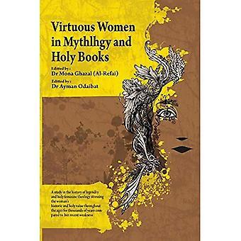 Tugendhafte Frauen in Mythologie und Heiligen Büchern