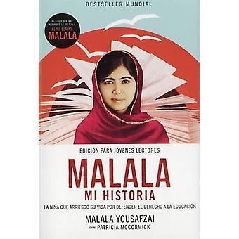 Malala - Mi Historia by Malala Yousafzai - 9788491041917 Book