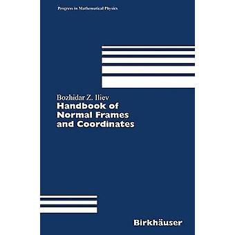 Käsi kirja normaaleja kehyksiä ja koordinaatit Iliev & Bozhidar Z.