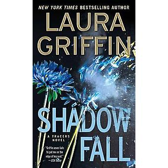 Shadow Fall by Laura Griffin - 9781476779256 Book