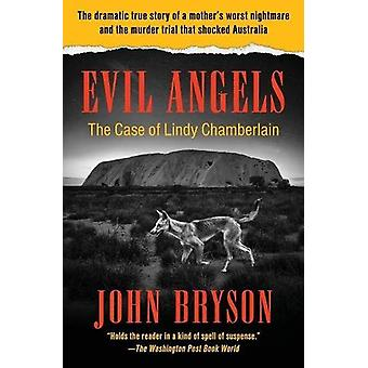 Evil Angels - The Case of Lindy Chamberlain by John Bryson - 978150404
