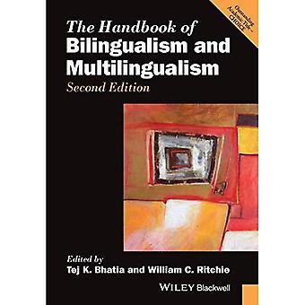 Das Handbuch der zwei- und Mehrsprachigkeit (Blackwell Handbücher in der Linguistik)