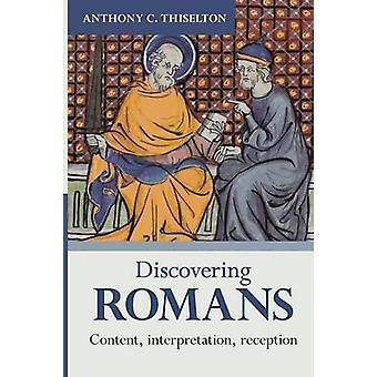 Discovering Romans Content interpretation reception by Thiselton & Anthony C.