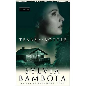 Tears in a Bottle by Bambola & Sylvia