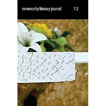Community Literacy Journal 7.2 Spring 2013 by Moore & Michael