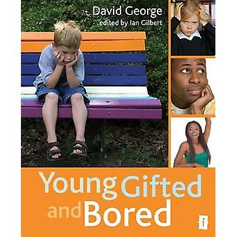 Young - Gifted and Bored de David George - 9781845906801 Livre