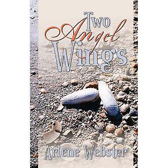 Two Angel Wings by Webster & Arlene