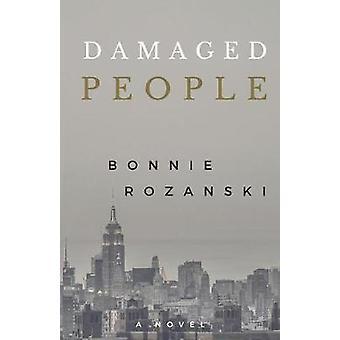 Damaged People by Rozanski & Bonnie
