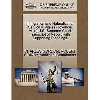 Immigrasjons- og naturaliseringstjeneste v. Vitales Jovencia Arce USAs høyesterettsutskrift av posten med støtte bønner av GORDON & CHARLES