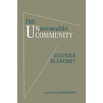 The Unavowable Community by Blanchot & Maurice