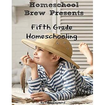 Fifth Grade Homeschooling by Sherman & Greg