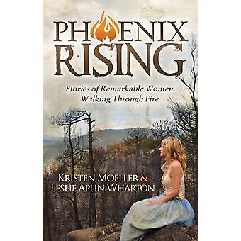 Phoenix Rising-tekijä Kristen MoellerLeslie Alpin Wharton