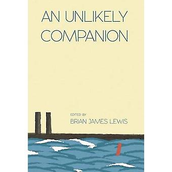 An Unlikely Companion by Lewis & Brian James