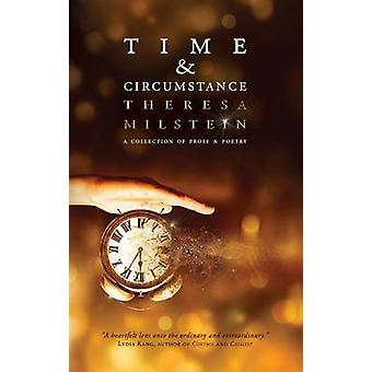 Time  Circumstance by Milstein & Theresa