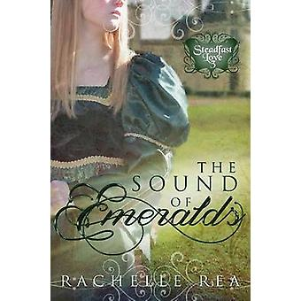 The Sound of Emeralds by Rea & Rachelle