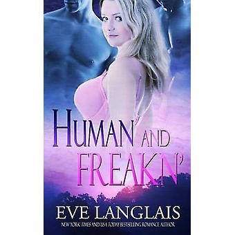 Human and Freakn by Langlais & Eve