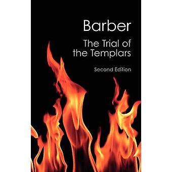 Trial of the Templars by Malcolm Barber
