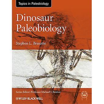 Dinosaurus Paleobiologia Stephen L. Brusatte - 9780470656587 Kirja