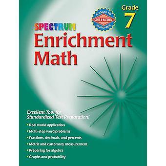 Enrichment Math - Grade 7 by Spectrum - 9780769663371 Book