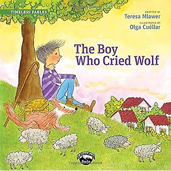 The Boy Who Cried Wolf by Teresa Mlawer - 9780986431371 Book