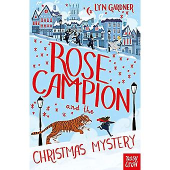 Rose Campion and the Christmas Mystery by Lyn Gardner - 9781788000314