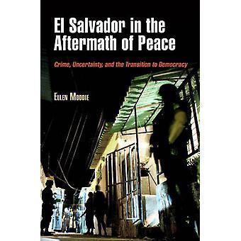 El Salvador w następstwie pokoju - Crime - niepewność - i
