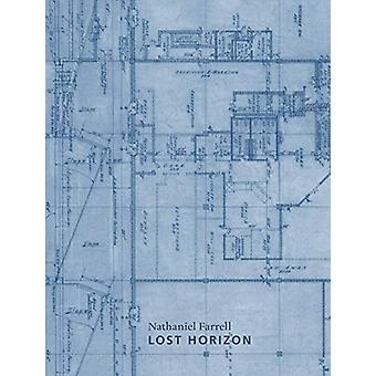 Lost Horizon by Nathaniel Farrell - 9781946433251 Book