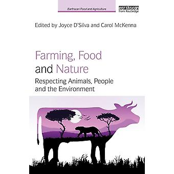 Farming Food and Nature by Joyce DSilva