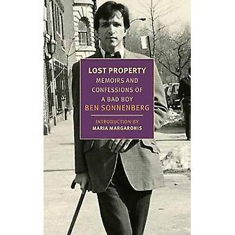 Lost Property - Memoirs and Confessions of a Bad Boy by Ben Sonnenberg