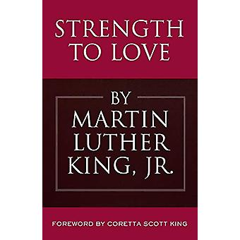 Strength to Love by Martin Luther King - Jr. - 9780807051900 Book