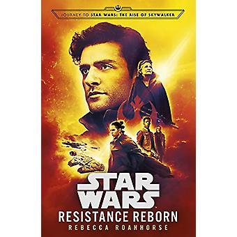 Star Wars - Resistance Reborn by Rebecca Roanhorse - 9781780899923 Book