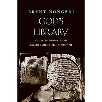 God's Library - The Archaeology of the Earliest Christian Manuscripts