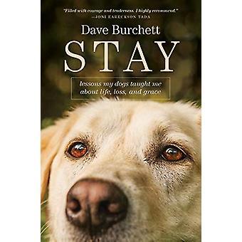 Stay by Dave Burchett - 9781496443014 Book