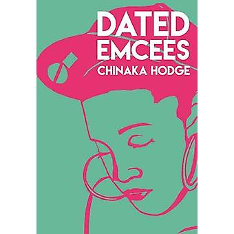 Dated Emcees by Hodge & Chinaka