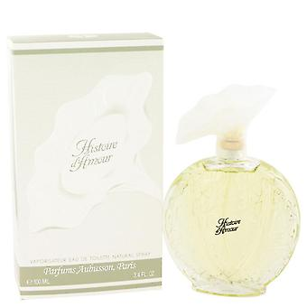 Histoire D'amour Eau De Toilette Spray By Aubusson 3.4 oz Eau De Toilette Spray