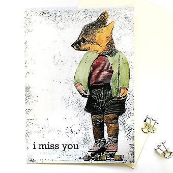I Miss You Fox Card