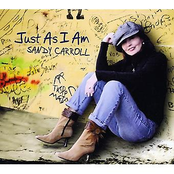 Sandy Carroll - Just as I Am [CD] USA import