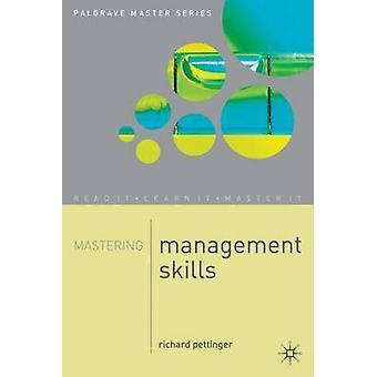 リチャード・ペティンガーによる管理スキルの習得 - 9780333929384 ブック
