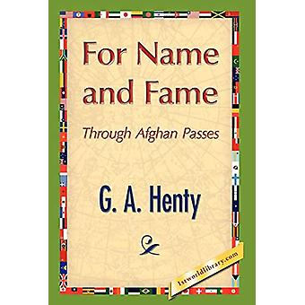 For Name and Fame by G A Henty - 9781421897431 Book