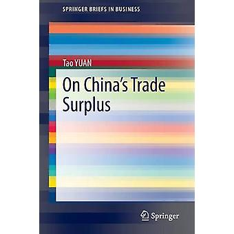Over China's Trade Surplus door Tao Yuan - 9783642389245 Boek