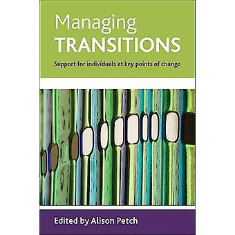 Managing Transitions Support For Individuals At Key Points Of Change