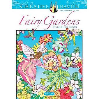Creative Haven Fairy Gardens Coloring Book