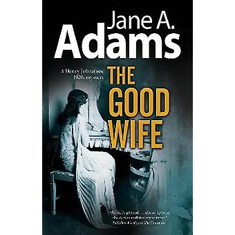 The Good Wife 5 A Henry Johnstone Mystery 5