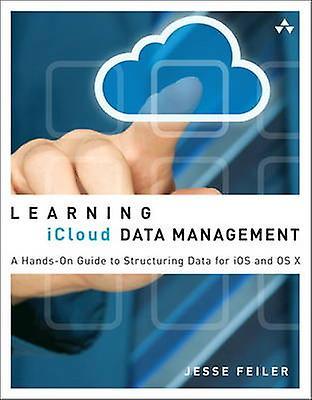 Learning iCloud Data Management av Feiler & Jesse