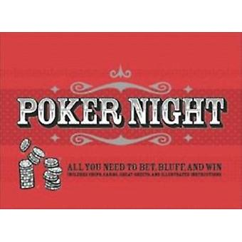 Poker Night  All You Need to Bet Bluff and Win by Scott McNeely & Illustrated by Gilbert Ford