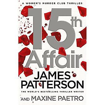 15th Affair: (Women's Murder Club 15) (Women's Murder Club)