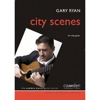 City Scenes (Gary Ryan) GUITAR SOLO